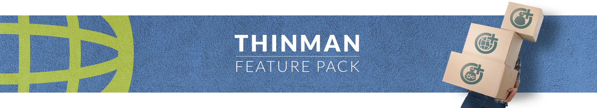 ThinMan Feature Pack