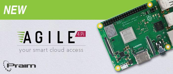 Agile4Pi, the new Praim software that transforms Raspberry Pi