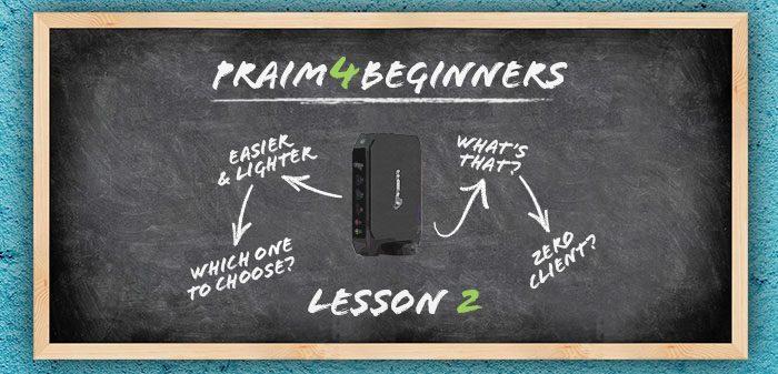 Praim4Beginners lesson 2