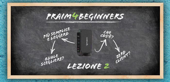 Praim4Beginners lezione 2