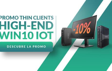 Promoción Thin Clients High-end Win 10 IoT