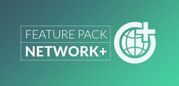 Network+ Feature Pack