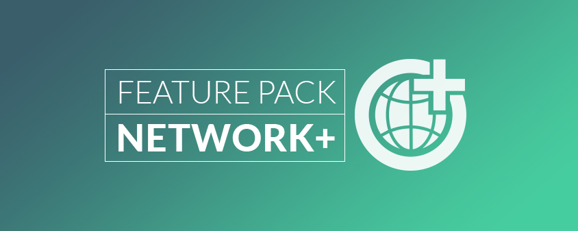 Network+ Pack: el tercer Feature Pack del nuevo licensing Praim