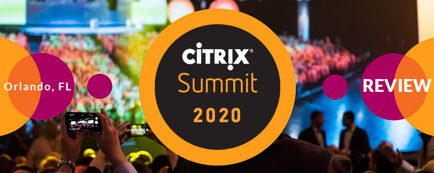 My experience at Citrix Summit 2020