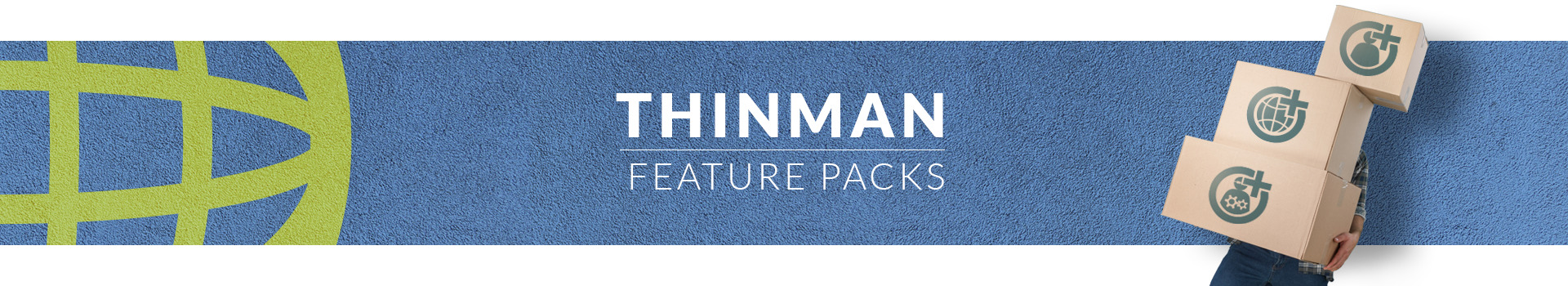 ThinMan Feature Packs
