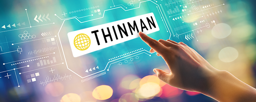 ThinMan 64-bit, to guarantee greater efficiency and security!