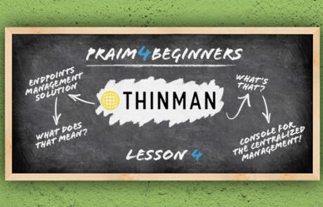 What is Thin Client management and what is a ThinMan?