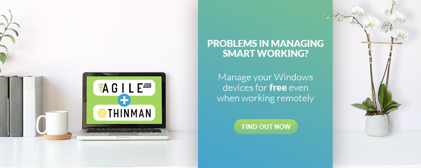 ThinMan and Agile4PC smart working