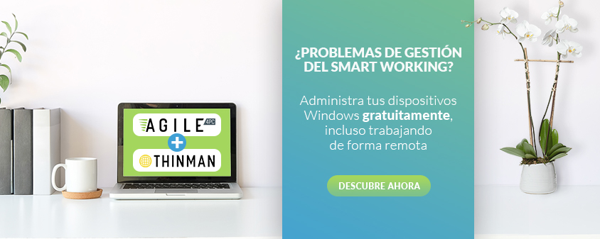ThinMan y Agile4PC smart working