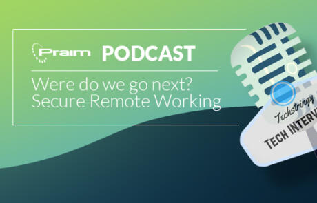 Where do we go next? – Secure remote working: Podcast