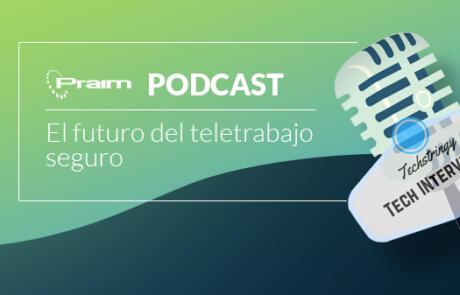 El futuro del teletrabajo seguro – Techstringy Podcast