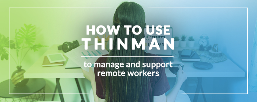 ThinMan remote support