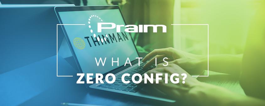 Zero Config