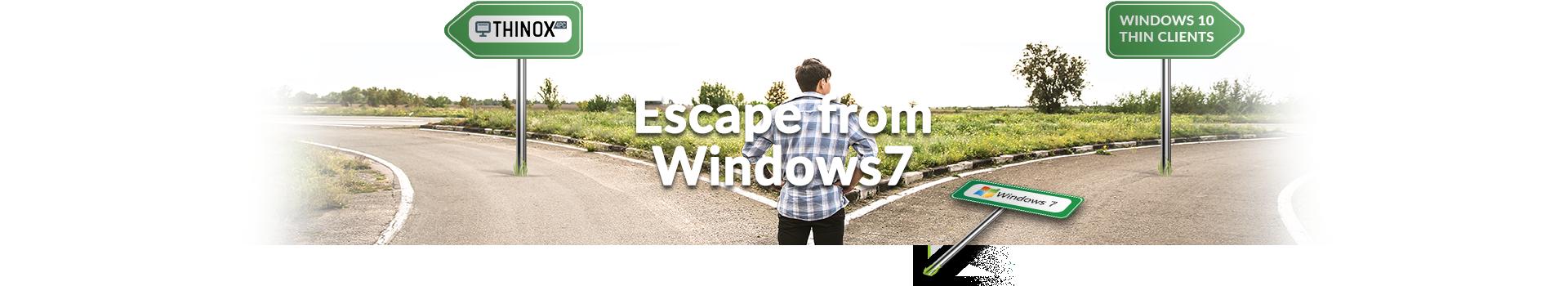 Escape from Windows 7